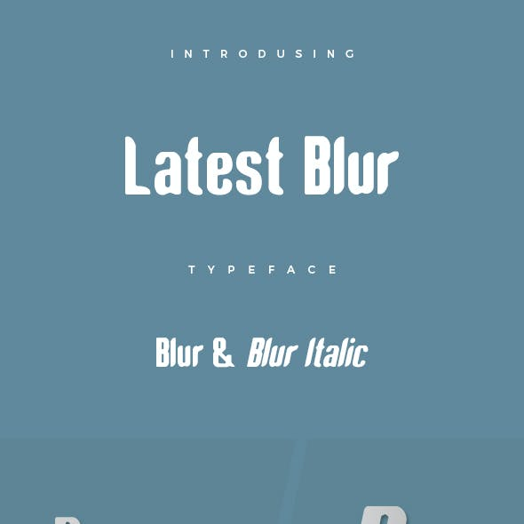 Latest Blur Typeface