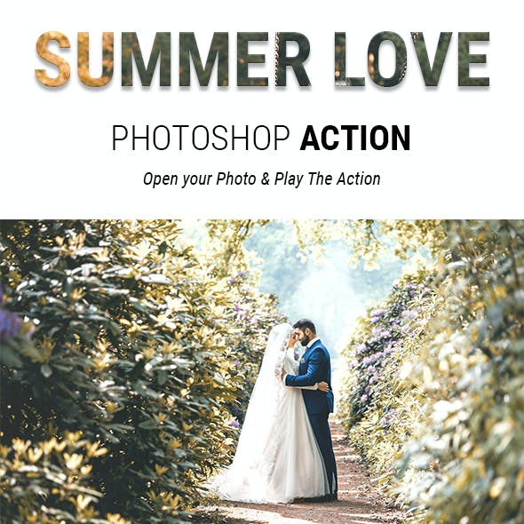 Summer Love - Romantic Summer Effects Photoshop Action for Wedding Photography