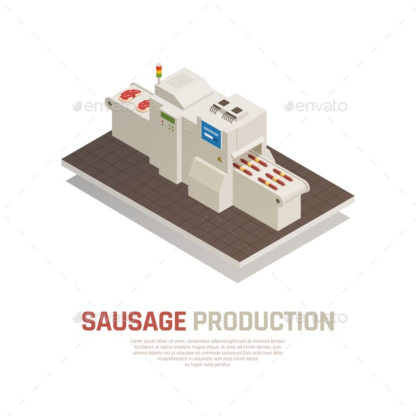 Sausages Manufacturing Isometric Composition - Food Objects