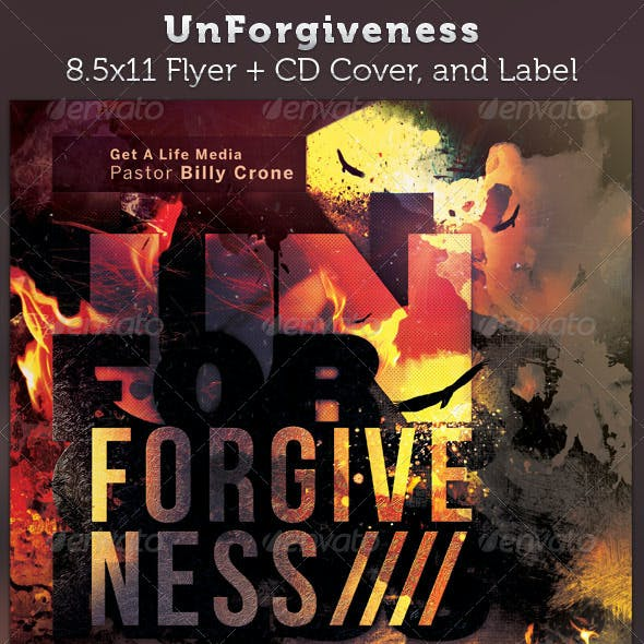 Unforgiveness Full Page Flyer and CD Cover