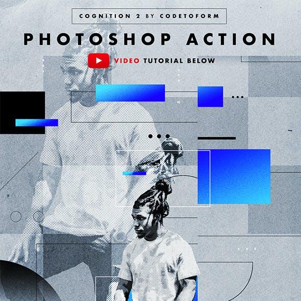 Cognition 2 Photoshop Action