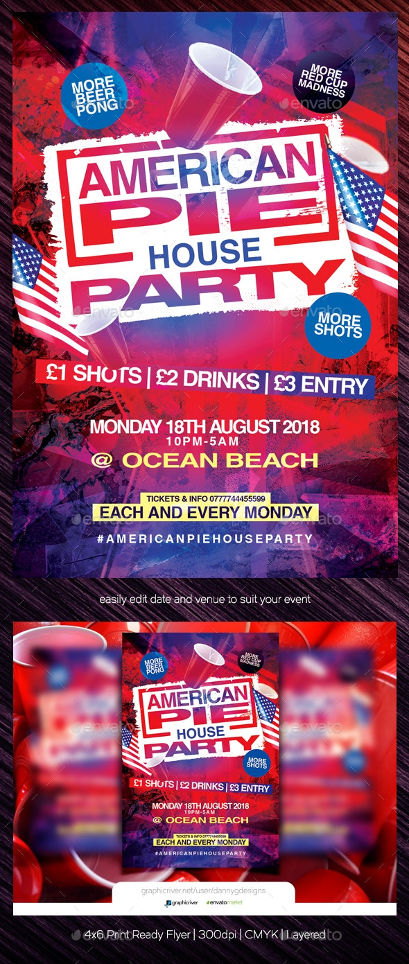 American Pie House Party Flyer Template - Clubs & Parties Events