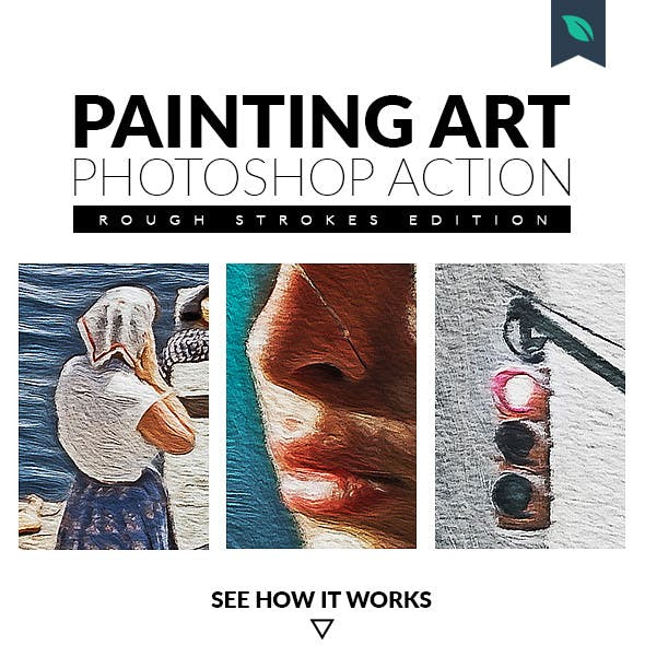 Painting Art Photoshop Action Rough Strokes Edition