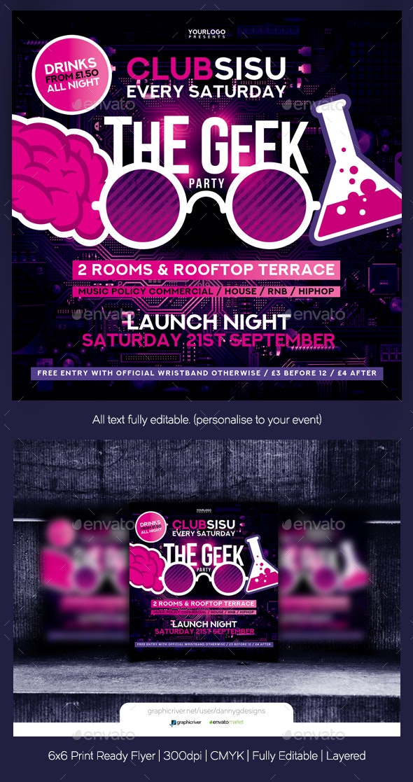 The Geek Party Flyer Template - Clubs & Parties Events