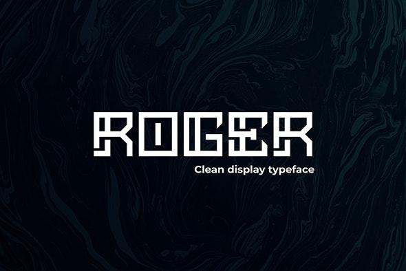 ROGER - Display typeface - Futuristic Decorative