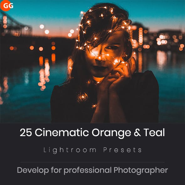 25 Cinematic Orange & Teal Look Lightroom Preset