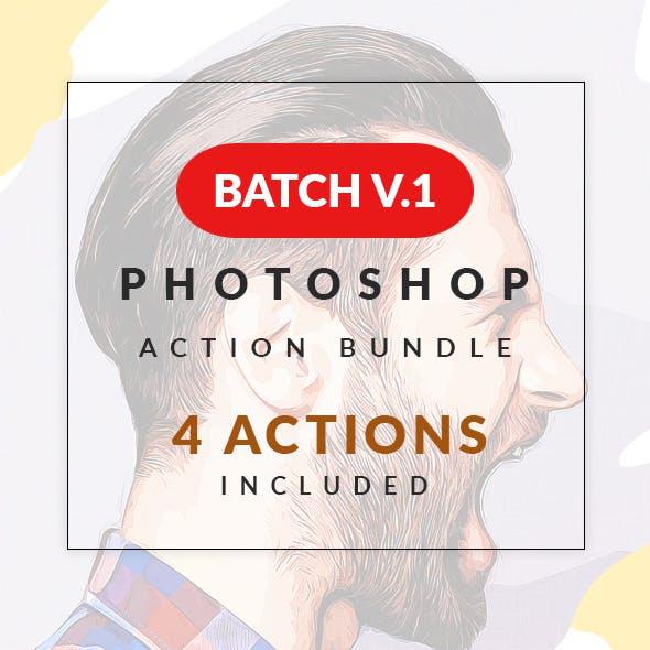 Batch V.1 Photoshop Action Bundle
