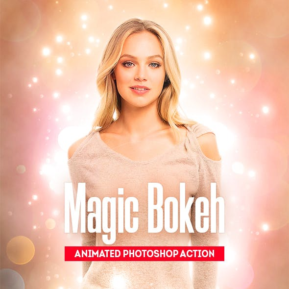 Magic Bokeh - Animated Photoshop Action