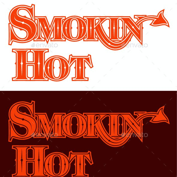 Smokin Hot Hand Drawn Lettering Design