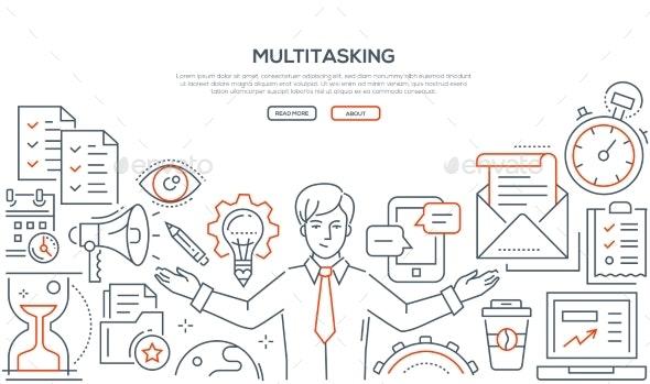 Multitasking - Line Design Style Illustration - Concepts Business