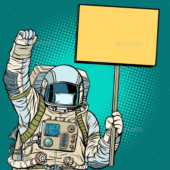 Astronaut in a Medical Mask Protests with a Poster - People Characters