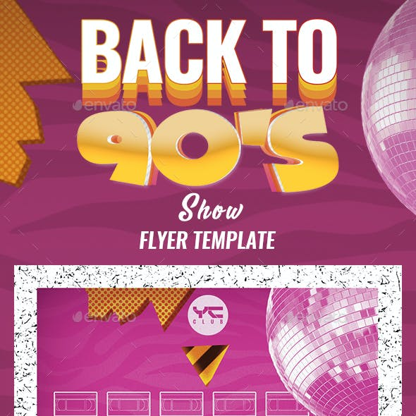 Back to the 90's show 3 Flyer Template
