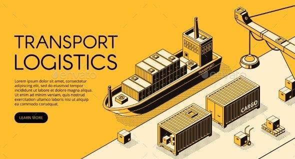 Ship Cargo Logistics Vector Isometric Illustration - Industries Business