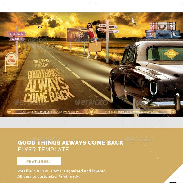 Good Things Always Come Back Flyer Template