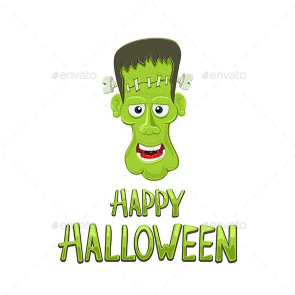 Head of Frankenstein and Text Happy Halloween - Halloween Seasons/Holidays