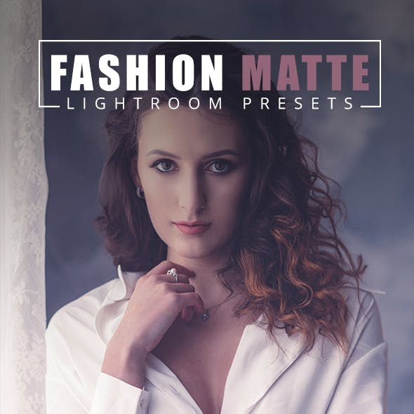 20 Fashion Matte Lightroom Presets
