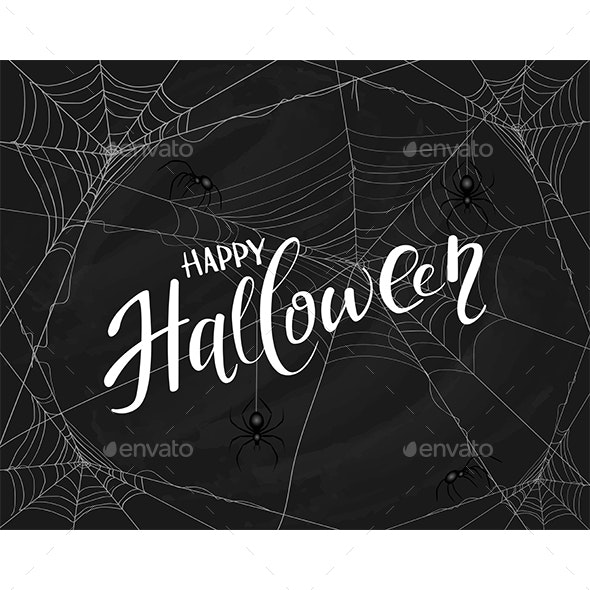 Lettering Happy Halloween on Black Background with Spiderwebs - Halloween Seasons/Holidays
