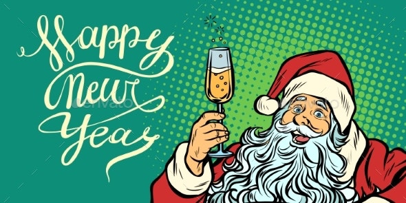 Pop Art Happy New Year Santa Claus with Champagne - Miscellaneous Seasons/Holidays