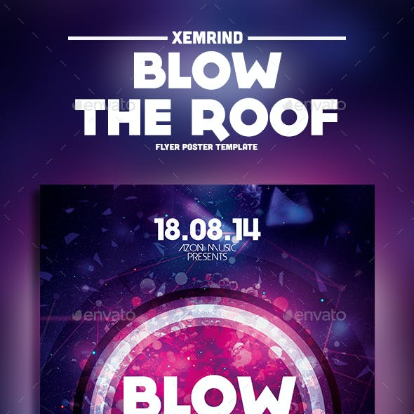 Blow the Roof Flyer Template