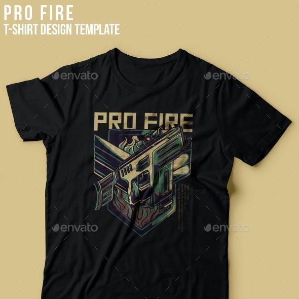 Pro Fire T-Shirt Design