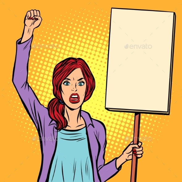 Pop Art Woman Protesting with a Poster. Political - People Characters