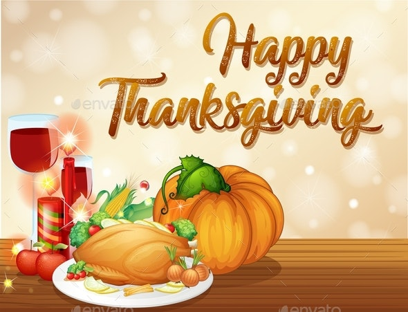 Happy Thanksgiving Feast Concept - Miscellaneous Seasons/Holidays