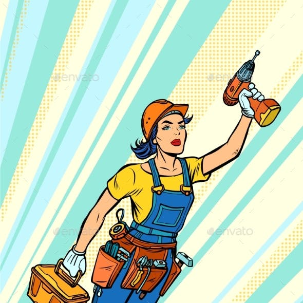 Woman with Drill, Repair and Construction