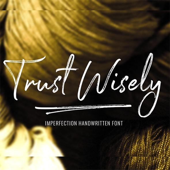 Trust Wisely Handwritten Fonts - Hand-writing Script