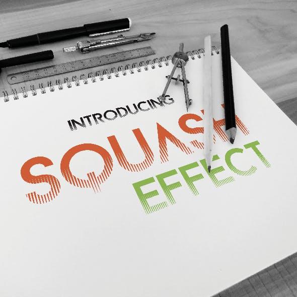 Squash Effect