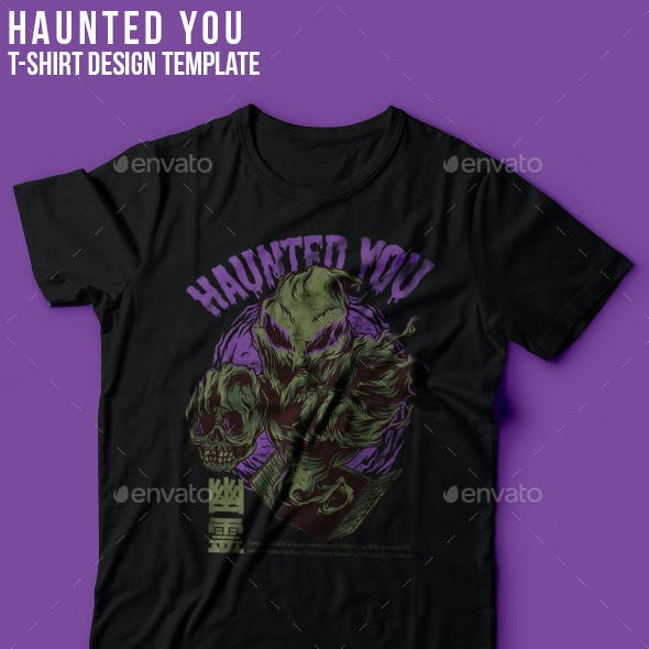 Haunted You T-Shirt Design