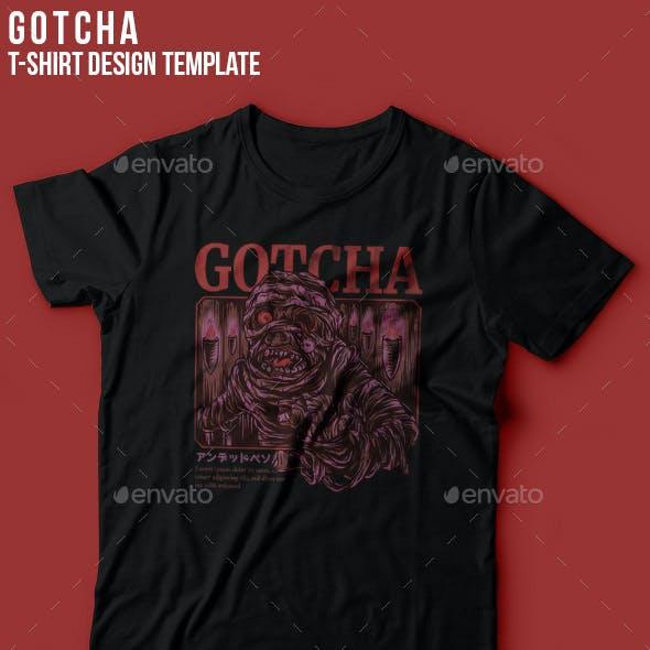 Gothca Mummy T-Shirt Design