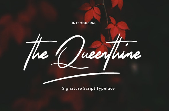 The Queenthine - Hand-writing Script