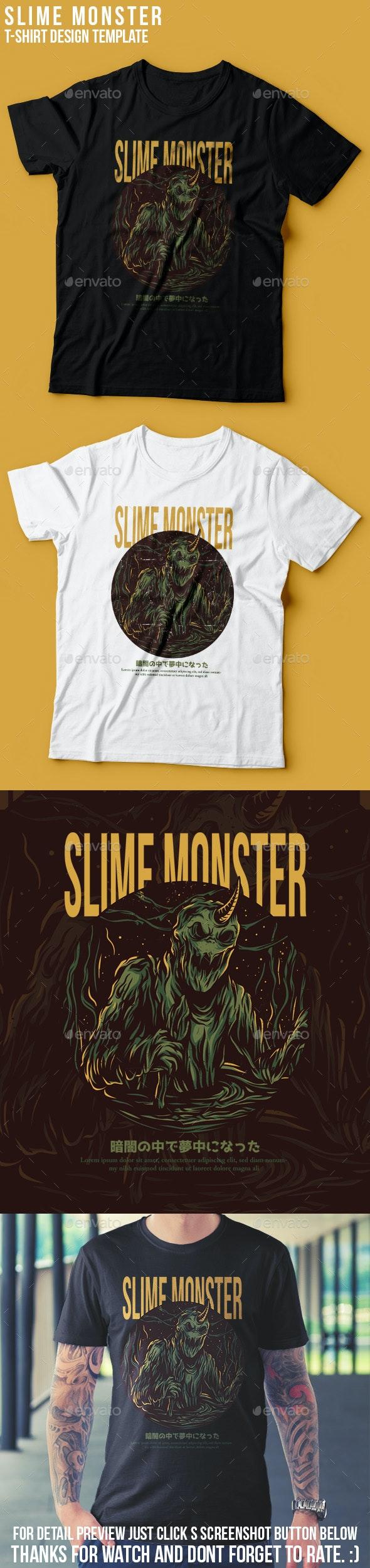 Slime Monster T-Shirt Design - Grunge Designs