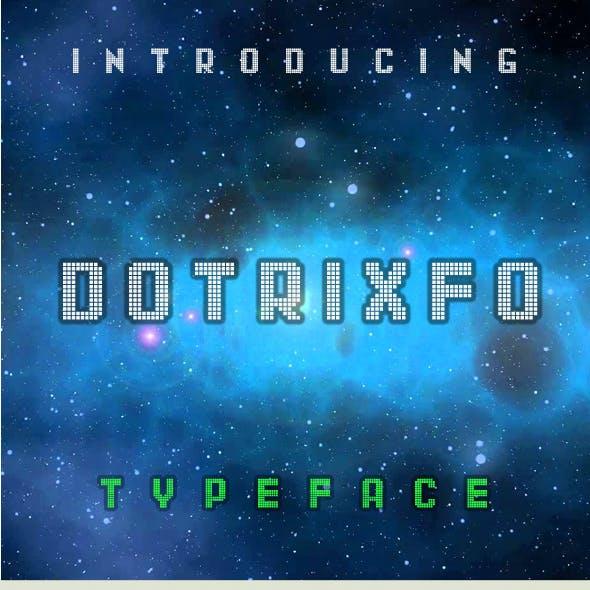 Dotrixfo Typeface