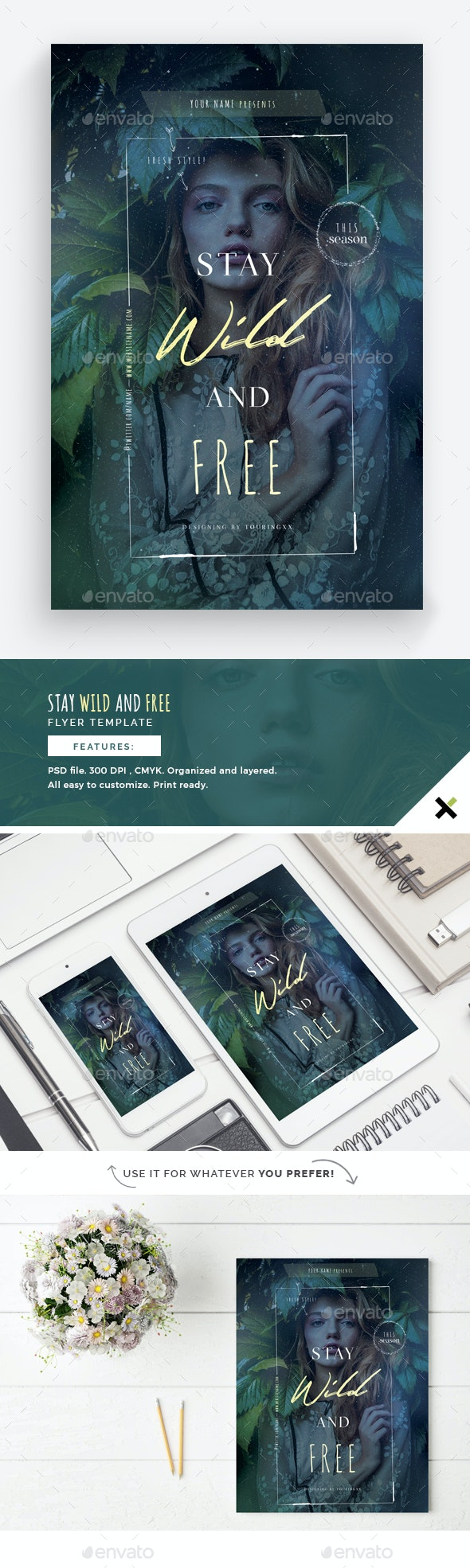 Stay Wild and Free Flyer Template - Flyers Print Templates