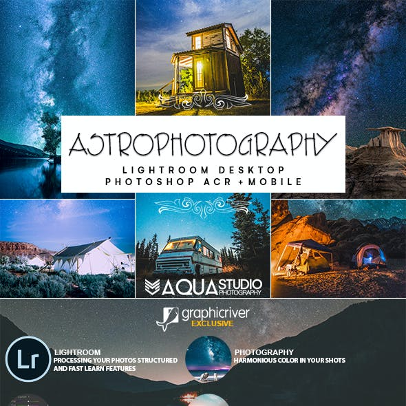 Astrophotography Lightroom Desktop and Mobile Presets