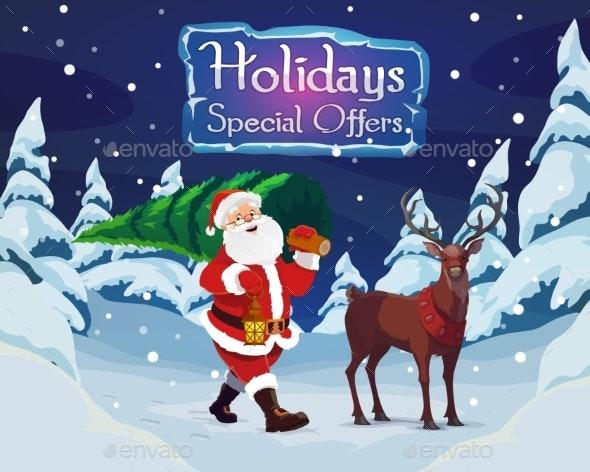 Santa with a Christmas Tree and a Deer - Christmas Seasons/Holidays