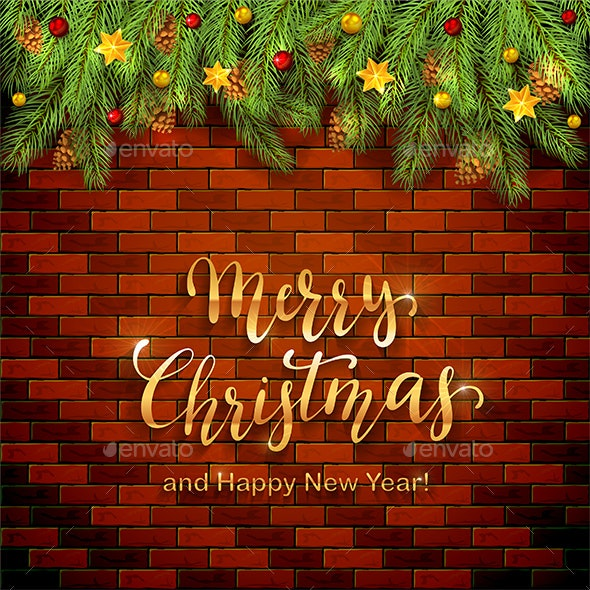 Christmas Lettering on Brick Wall Background with Holiday Decorations - Christmas Seasons/Holidays