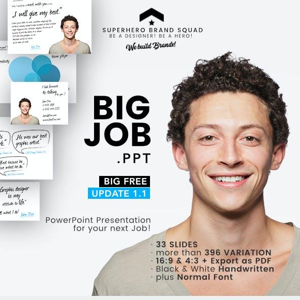 Big Job Powerpoint Presentation