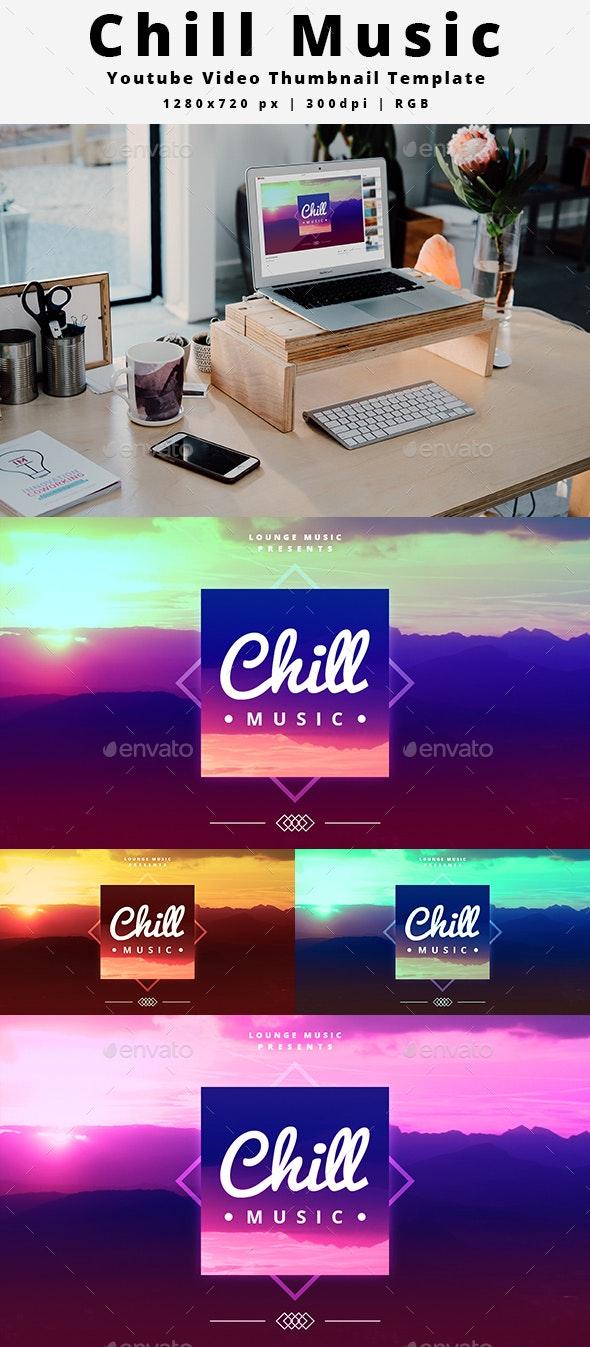 Chill Music Youtube Video Thumbnail Template - YouTube Social Media