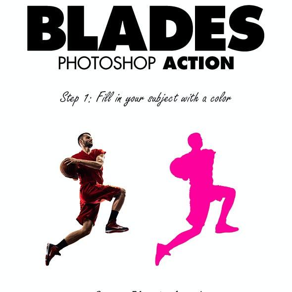 Blades Photoshop Action