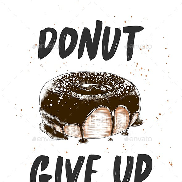 Donut give up with engraved doughnut