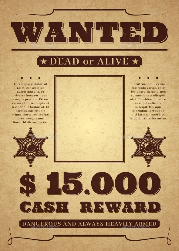 Wanted Poster. Old Distressed Western Criminal - Backgrounds Decorative