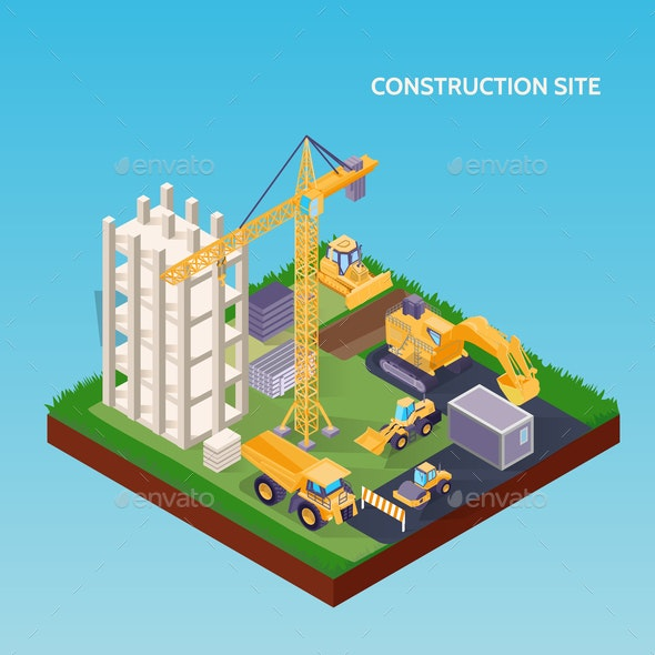 Construction Site Isometric Concept - Industries Business