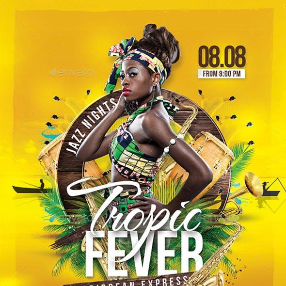 Tropic Fever Caribbean Jazz Night