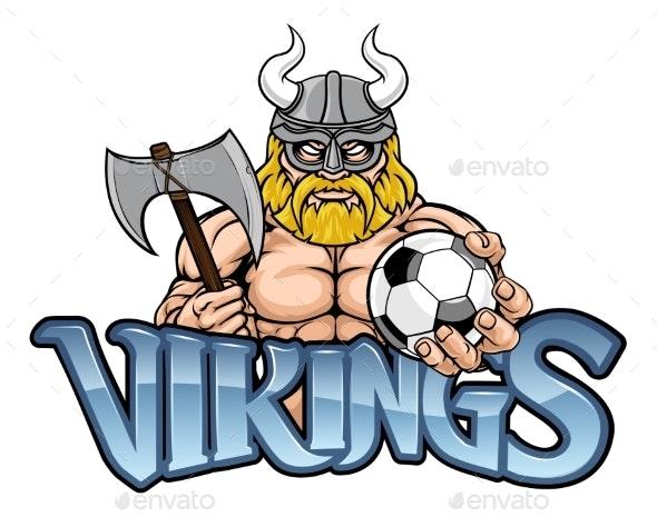 Viking Soccer Football Sports Mascot - Sports/Activity Conceptual