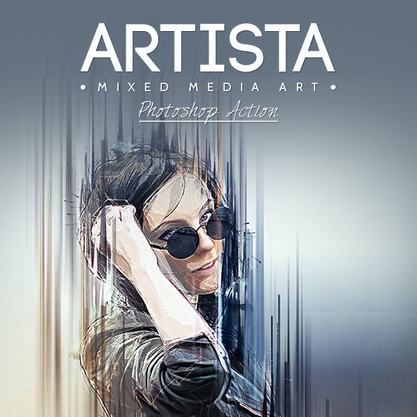 Artista - Mixed Media Art Photoshop Action