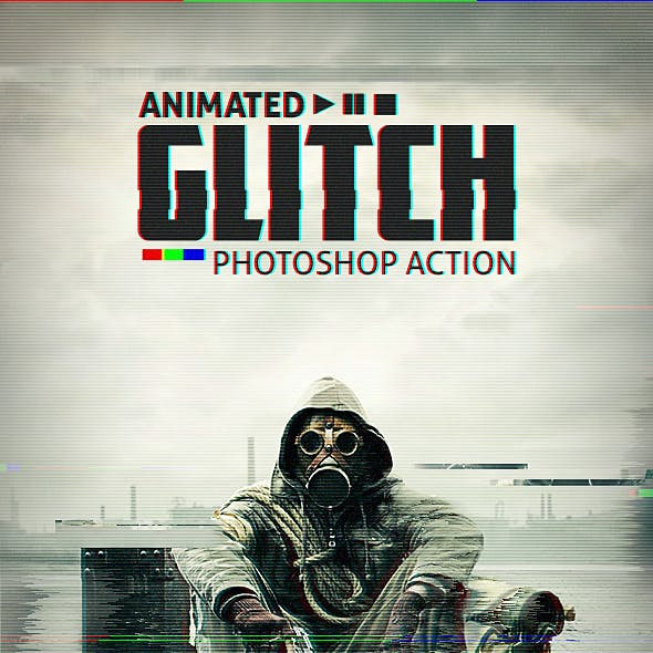 Animated Glitch - Photoshop Action by BlackNull | GraphicRiver
