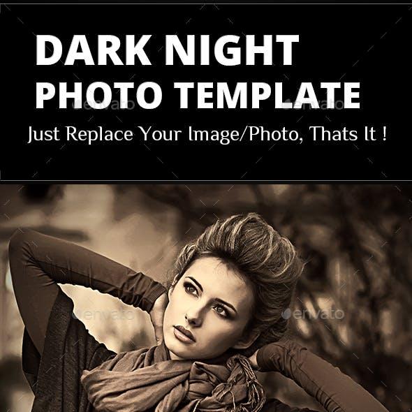 Dark Night Photo Template