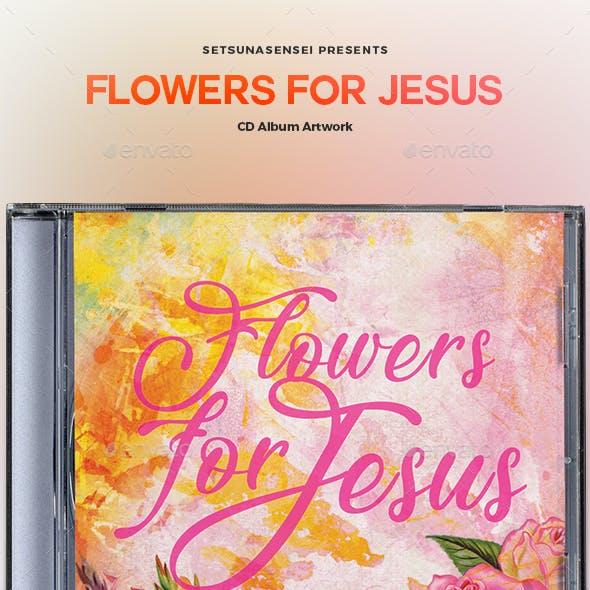 Flowers for Jesus CD Album Artwork